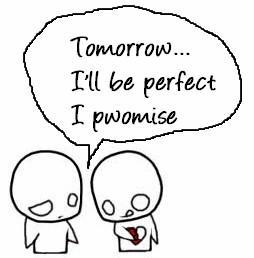 tomorrow-I-will-be-perfect
