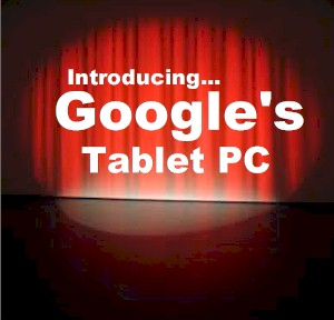 introducing google's new tablet pc